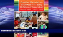 there is  Creative Materials and Activities for the Early Childhood Curriculum, Enhanced Pearson