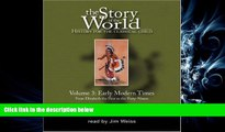 different   The Story of the World: History for the Classical Child, Vol. 3: Early Modern Times,
