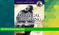Big Deals  The Miniature Guide to Critical Thinking-Concepts and Tools (Thinker s Guide)  Best
