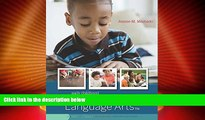 Big Deals  Early Childhood Experiences in Language Arts: Early Literacy  Free Full Read Most Wanted