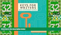 Big Deals  Keys for Writers with Assignment Guides, Spiral bound Version (Keys for Writers