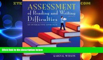 Big Deals  Assessment of Reading and Writing Difficulties: An Interactive Approach (5th Edition)