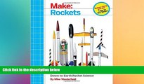 Must Have PDF  Make: Rockets: Down-to-Earth Rocket Science  Free Full Read Most Wanted