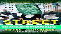 Street Freak A Memoir of Money and Madness