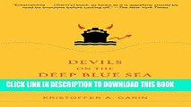New Book Devils on the Deep Blue Sea: The Dreams, Schemes, and Showdowns That Built America s
