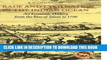 Collection Book Trade and Civilisation in the Indian Ocean: An Economic History from the Rise of