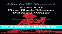 New Book Maria W. Stewart, America s First Black Woman Political Writer: Essays and Speeches