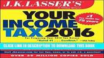 [PDF] J.K. Lasser s Your Income Tax 2016: For Preparing Your 2015 Tax Return Full Online