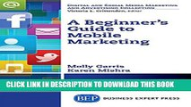 Collection Book A Beginner s Guide to Mobile Marketing (Digital and Social Media Marketing and