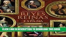 [PDF] Reyes y reinas de España / Kings and Queens of Spain (Spanish Edition) Popular Collection