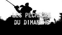 Les Pecheurs Du Dimanche - Brochets - Leurres