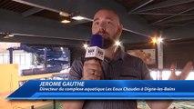 Alpes-de-Haute-Provence : Grande opération découverte au complexe aquatique Les Eaux Chaudes à Digne-les-Bains.