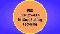(Medical Staffing Factoring) Medical Staffing Factoring Companies (Nurse Staffing Factoring)