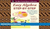 complete  Easy Algebra Step-by-Step (Easy Step-by-Step Series)
