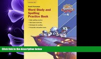 complete  Reading Street: Word Study and Spelling Practice Book, Grade 4 (Reading Street, Grade 4)