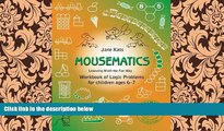 behold  MouseMatics: Learning Math the Fun Way. Workbook of Logic Problems for children ages 6-7