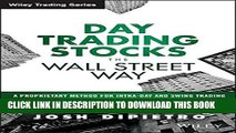 [PDF] Day Trading Stocks the Wall Street Way: A Proprietary Method For Intra-Day and Swing Trading