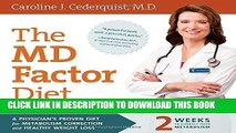 Collection Book The MD Factor Diet: A Physician's Proven Diet for Metabolism Correction and