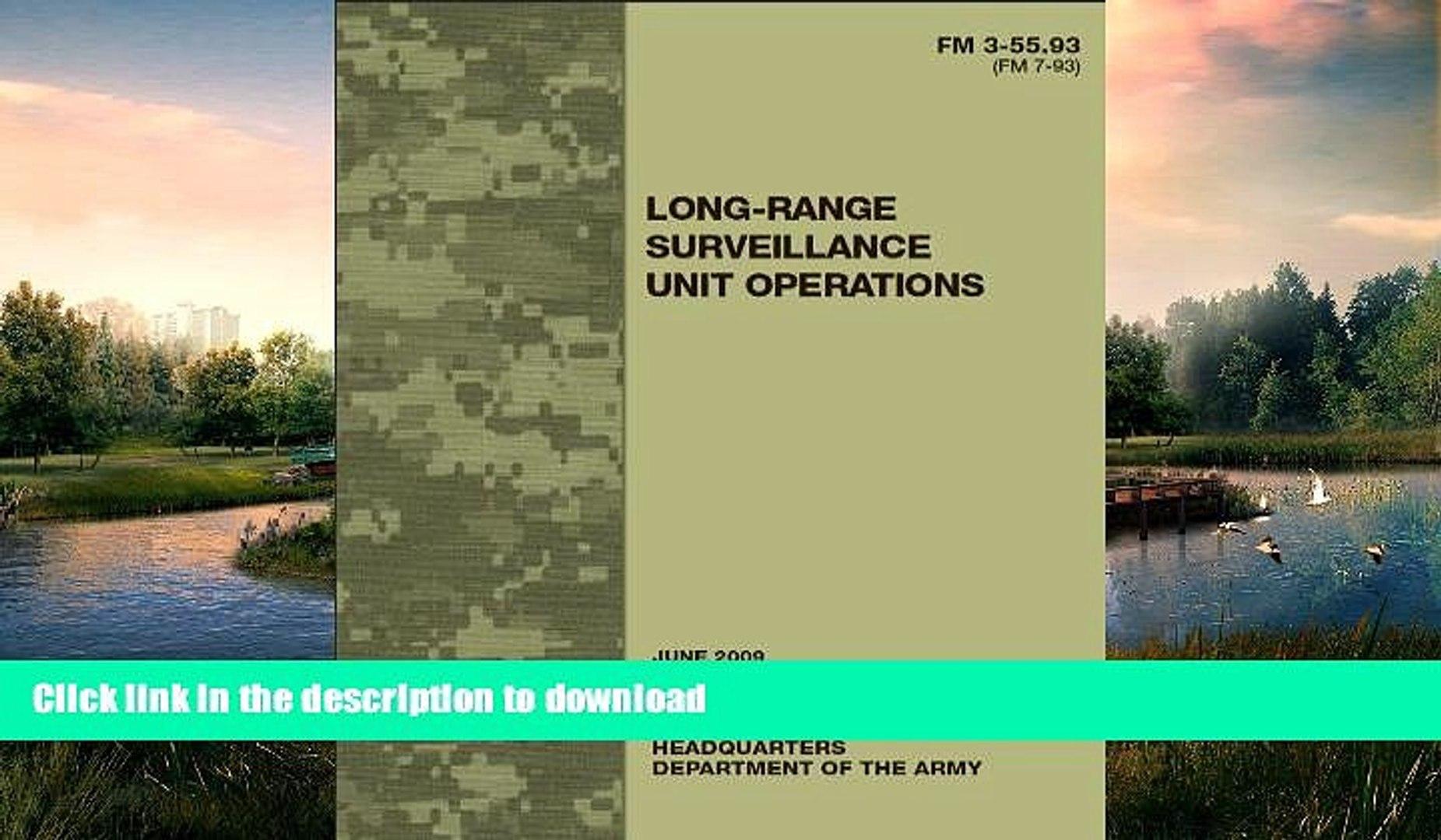 FAVORITE BOOK  Field Manual FM 3-55.93 (FM 7-93) Long-Range Surveillance Unit Operations June