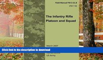 GET PDF  Field Manual FM 3-21.8 (FM 7-8) The Infantry Rifle Platoon and Squad  March 2007  BOOK