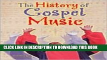 [PDF] History of Gospel Music (AAA) Full Colection