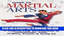 [PDF] Guide to Martial Arts: A Step-by-Step-Guide Introduction to Taewondo, Judo, Ju-Jitsu, Karate