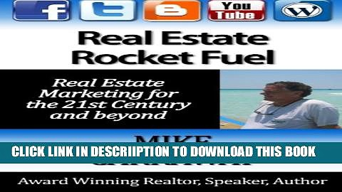 [PDF] Real Estate Rocket Fuel: Internet Marketing for Real Estate for the 21st Century and Beyond