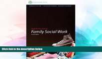 Big Deals  Brooks/Cole Empowerment Series: An Introduction to Family Social Work (SW 393R 3-