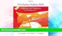 Big Deals  Developing Helping Skills: A Step-by-Step Approach to Competency (HSE 123 Interviewing