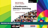 Big Deals  The Continuum of Literacy Learning, Grades PreK-8, Second Edition: A Guide to Teaching