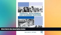 Big Deals  Parental Involvement and Academic Success  Best Seller Books Most Wanted