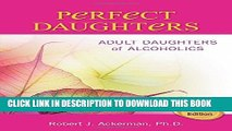 [PDF] Perfect Daughters: Adult Daughters of Alcoholics Popular Online