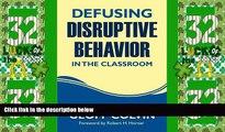 Big Deals  Defusing Disruptive Behavior in the Classroom  Best Seller Books Best Seller