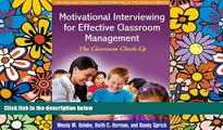 Big Deals  Motivational Interviewing for Effective Classroom Management: The Classroom Check-Up