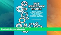 Must Have PDF  My Sensory Book: Working Together to Explore Sensory Issues and the Big Feelings