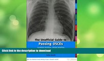 FAVORITE BOOK  The Unofficial Guide to Passing OSCEs: Candidate Briefings, Patient Briefings and