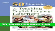 New Book Fifty Strategies for Teaching English Language Learners (4th Edition) (Teaching