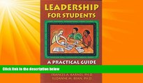 Big Deals  Leadership for Students: A Practical Guide for Ages 8-18  Free Full Read Most Wanted
