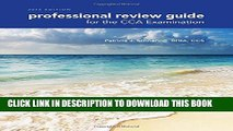New Book Professional Review Guide for the CCA Examination, 2016 Edition includes Quizzing, 2