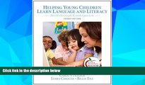 Big Deals  Helping Young Children Learn Language and Literacy: Birth through Kindergarten (3rd