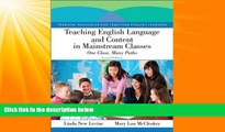 Must Have PDF  Teaching English Language and Content in Mainstream Classes: One Class, Many Paths
