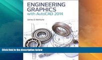 Big Deals  Engineering Graphics with AutoCAD 2014  Free Full Read Most Wanted