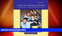 Must Have PDF  Content Area Reading and Writing: Fostering Literacies in Middle and High School