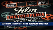 New Book The Film Encyclopedia 7e: The Complete Guide to Film and the Film Industry