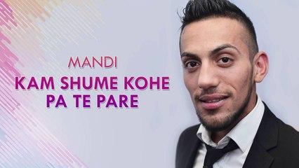 Mandi - Kam shume kohe pa te pare (Official Song)