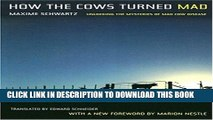 [PDF] How the Cows Turned Mad: Unlocking the Mysteries of Mad Cow Disease Popular Colection