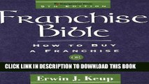 New Book Franchise Bible (Franchise Bible: How to Buy a Franchise or Franchise Your Own Business)