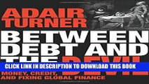 New Book Between Debt and the Devil: Money, Credit, and Fixing Global Finance