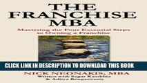 [PDF] The Franchise MBA: Mastering the 4 Essential Steps to Owning a Franchise Full Colection