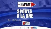 REPLAY - SPORTS A LA UNE du 19 Septembre 2016 - Présentation : Mame Fatou Ndoye